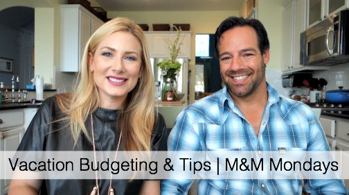 Vacation Budgeting Tips & Tricks | M&M Monday