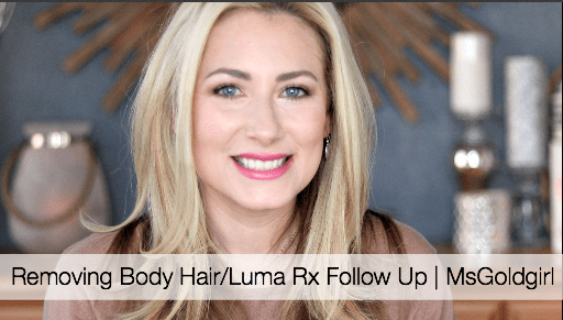 TMI Topic | Removing Body Hair | Luma Rx Follow-Up
