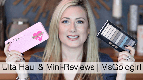Ulta Haul & Mini Reviews
