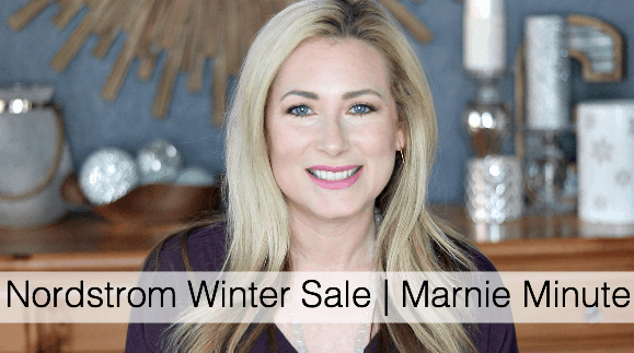 Nordstrom Winter Sale | Marnie Minute