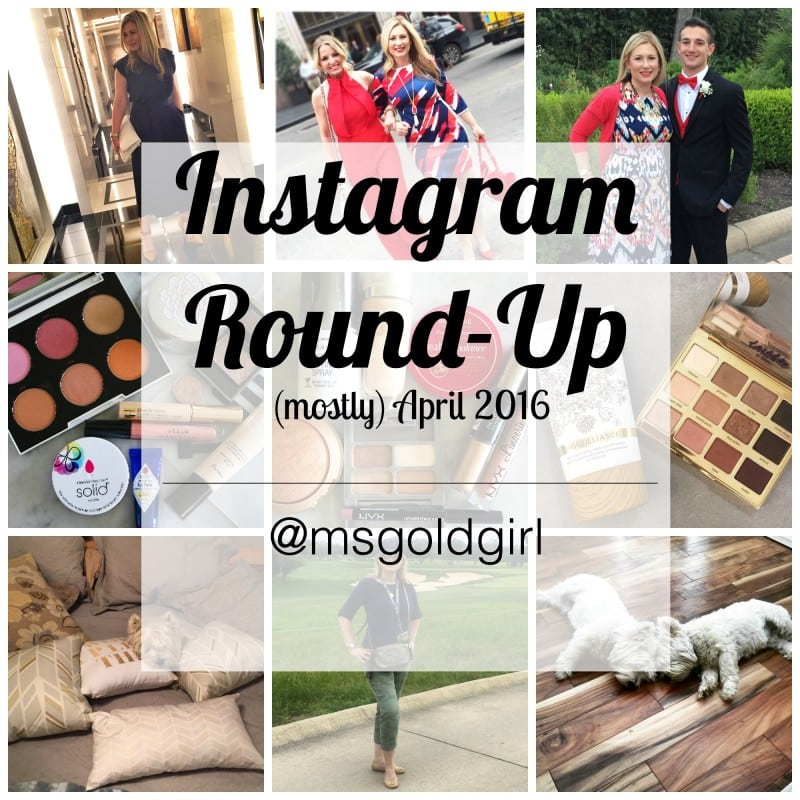 Instagram Round-Up (mostly) April