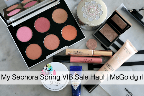 My Sephora Spring VIB Sale Haul