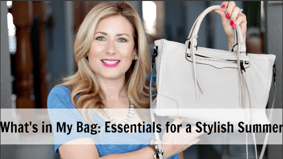 What's In My Bag: Essentials For A Stylish Summer