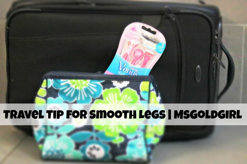 Travel Tip for Smooth Legs