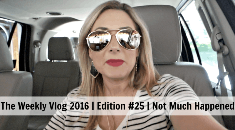 The Weekly Vlog 2016 | Edition #25 | Not Much Happened