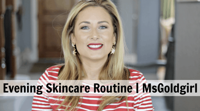Evening Skincare Routine | Summer 2016