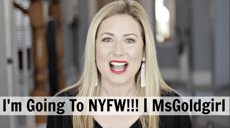 I'm Going To NYFW!!