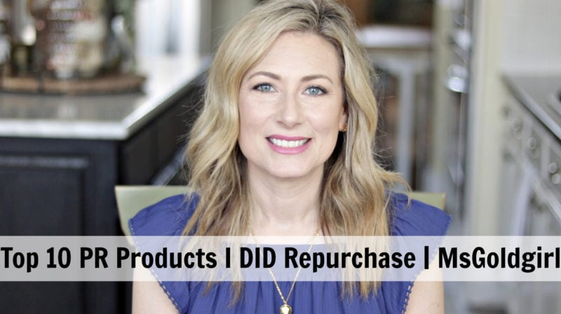 Top PR Products I DID Repurchase