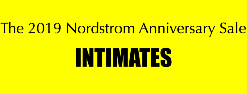 Nordstrom Anniversary Sale | Intimates